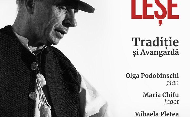 """""""Tradiție și Avangardă"""", un concert inedit susținut de maestrul Grigore Leșe"""
