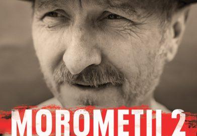 Moromeții 2 poate fi văzut acum și de românii din afara țării