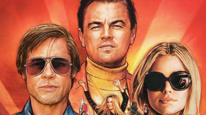 Film – A fost odată la… Hollywood; Once upon a time… in Hollywood – merită sau nu?