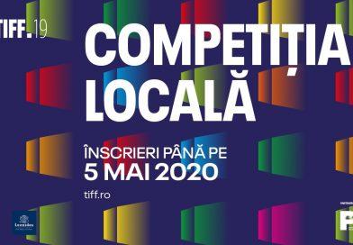Au început înscrierile pentru Competiția Locală TIFF 2020