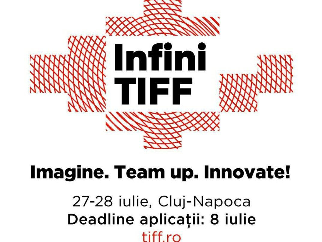 Se lansează incubatorul InfiniTIFF. Înscrieri până pe 8 iulie